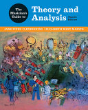 The Musician s Guide to Theory and Analysis Book