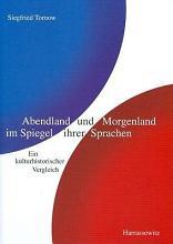 Abendland und Morgenland im Spiegel ihrer Sprachen PDF