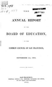 Annual Report of the Public Schools of the City and County of San Francisco: Volume 1854; Volume 1859
