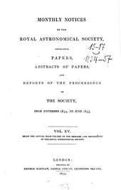 Monthly Notices of the Royal Astronomical Society: Volume 15