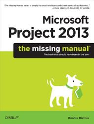 Microsoft Project 2013 The Missing Manual Book PDF