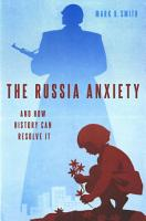 The Russia Anxiety PDF