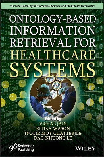 Ontology Based Information Retrieval for Healthcare Systems PDF