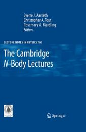 The Cambridge N-Body Lectures