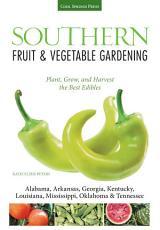 Southern Fruit & Vegetable Gardening