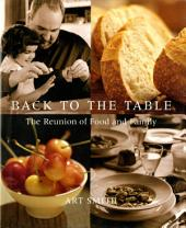 Back to the Table: The Reunion of Food and Family