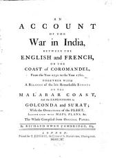 An account of the war in India: between the English and French, on the coast of Coromandel, from 1750 to the year 1760