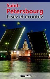 Saint-Pétersbourg: Lisez et écoutez