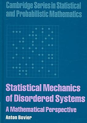 Statistical Mechanics of Disordered Systems PDF