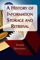A History of Information Storage and Retrieval PDF
