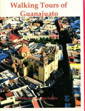 Walking Tours of Guanajuato