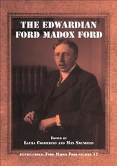 The Edwardian Ford Madox Ford