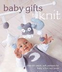 Baby Gifts to Knit Book
