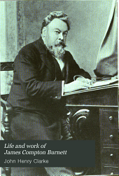 Life & work of James Compton Burnett...