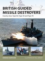 British Guided Missile Destroyers PDF