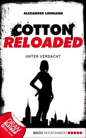 Cotton Reloaded - 19: Unter Verdacht
