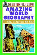The New York Public Library Amazing World Geography