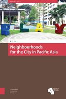 Neighbourhoods for the City in Pacific Asia PDF