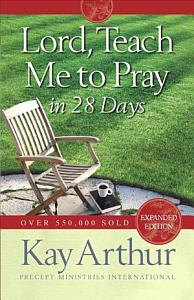 Lord  Teach Me to Pray in 28 Days Book