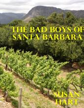 The Bad Boys of Santa Barbara