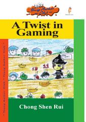 A Twist in Gaming