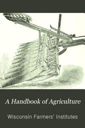 A Handbook of Agriculture: Issue 1