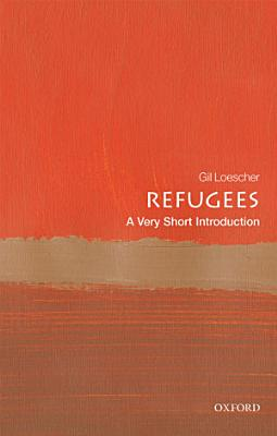 Refugees  A Very Short Introduction