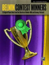 Belwin Contest Winners, Book 1: 15 Original Early Elementary to Elementary Piano Solos from the Libraries of Belwin-Mills and Summy-Birchard