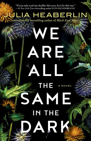 Download We Are All the Same in the Dark Book