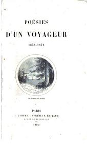 Poésies d'un voyageur, 1834-1878
