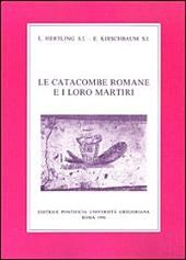 Le catacombe romane e i loro martiri