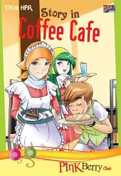 Pink Berry Club: Story in Coffe Cafe
