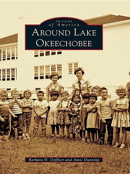 Around Lake Okeechobee