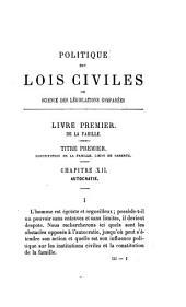 Politique des lois civiles: ou, Science des législations comparées, Volume3