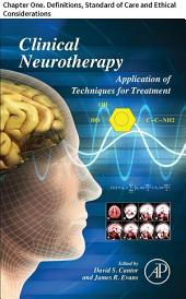 Clinical Neurotherapy: Chapter One. Definitions, Standard of Care and Ethical Considerations