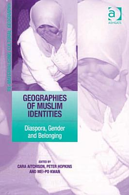 Geographies of Muslim Identities PDF