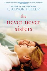 The Never Never Sisters Book PDF