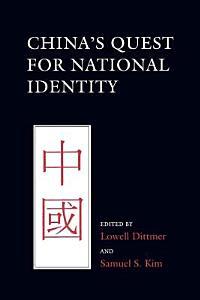 China s Quest for National Identity Book