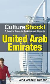 CultureShock! UAE: A Survival Guide to Customs and Etiquette