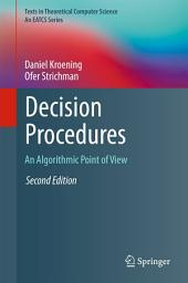 Decision Procedures: An Algorithmic Point of View, Edition 2
