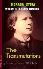 The Transmutations: Machen's Collection