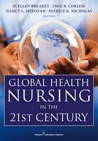 Global Health Nursing in the 21st Century PDF