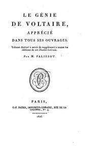 Génie de Voltaire apprécié dans tous ses ouvrages