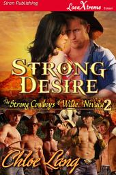 Strong Desire [The Strong Cowboys of Wilde, Nevada 2]