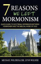 7 Reasons We Left Mormonism