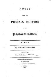 Notes upon the phœnix edition of the Pastoral letter [of G. Burnet].