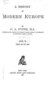 A History of Modern Europe: From 1814 to 1848