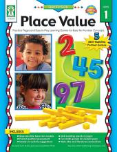Place Value, Grades K - 3: Practice Pages and Easy-to-Play Learning Games for Base-Ten Number Concepts
