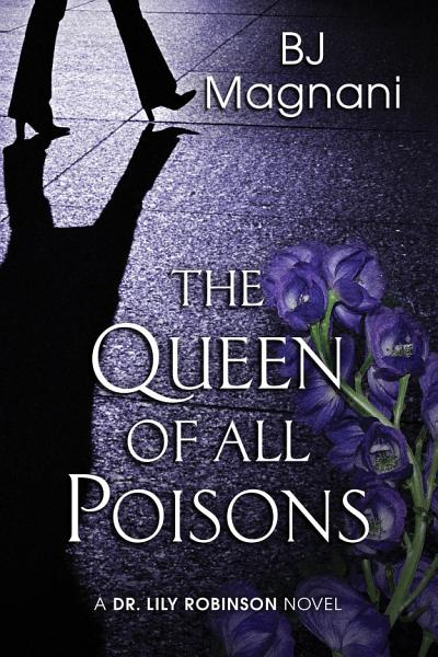 Download The Queen of All Poisons Book