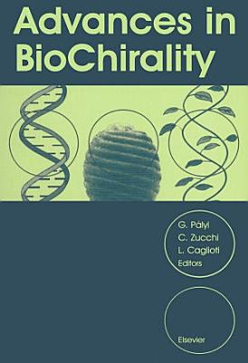 Advances in BioChirality
